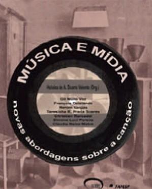 Música e mídia: novas abordagens sobre a canção