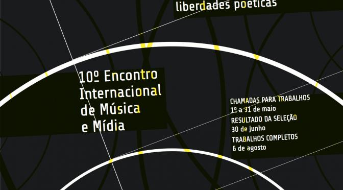 10º Encontro Internacional de Música e Mídia